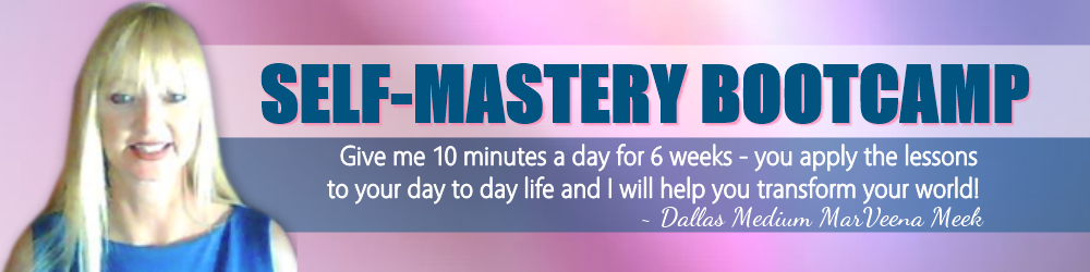 Self Mastery Bootcamp with Psychic Medium MarVeena