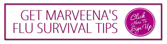 Signup To Get Access To MarVeena's Flu Survival Tips!