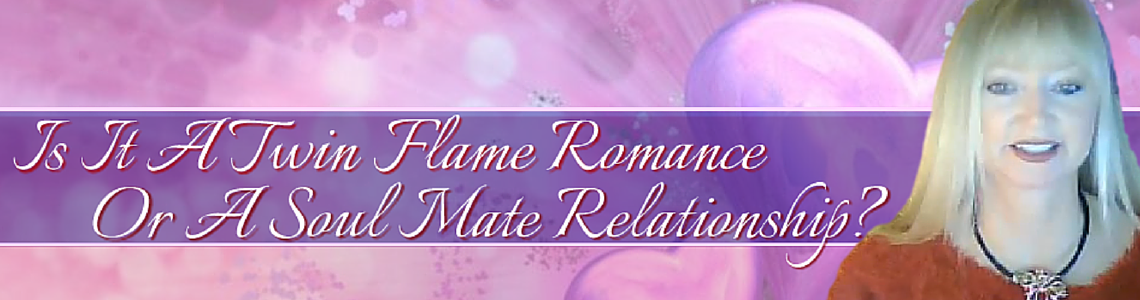 Twin Flame Romance - Soul Mate Relationship Reading