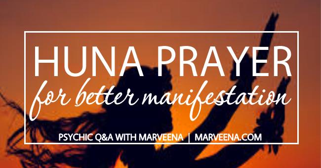 Psychic Q & A 51- Huna Prayer For Better Manifetation - Psychic Medium MarVeena Meek