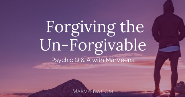 forgiveness, Psychic Medium MarVeena Meek, Spiritual Vibrancy, Self-Mastery Bootcamp
