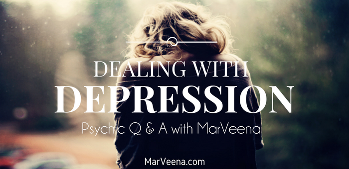 dealing with depression, MarVeena Meek, Psychic Medium MarVeena Meek