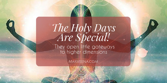 holidays, Christmas, holy days, higher consciousness, energetic portals MarVeena Meek, Psychic Medium Dallas TX,