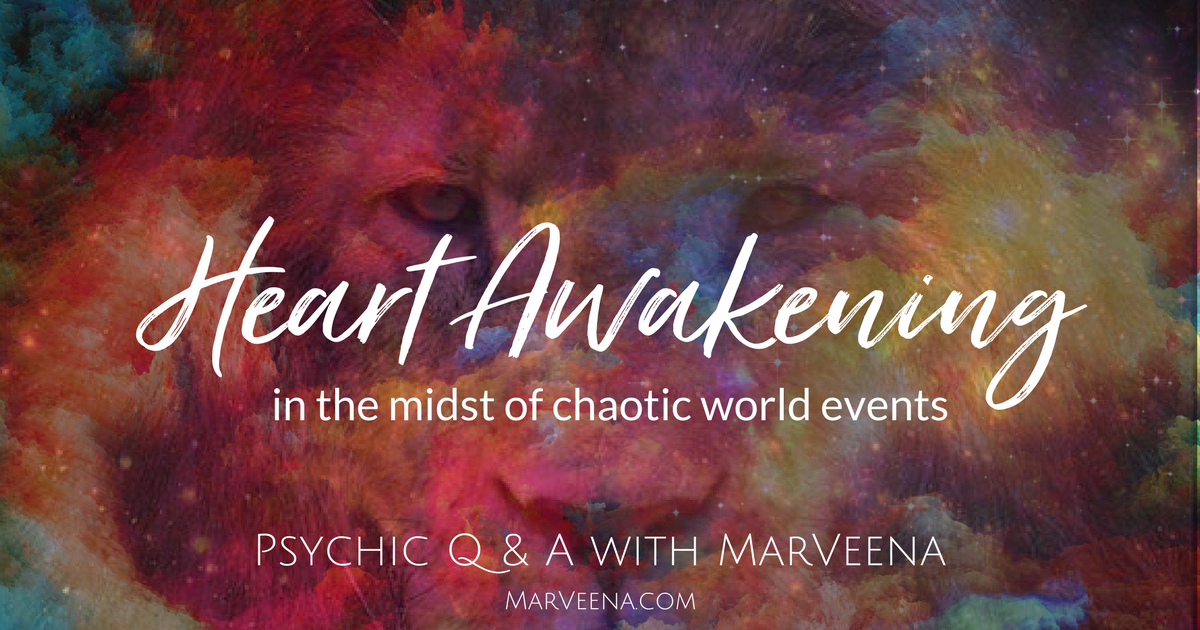 Heart Awakening, Lion's Gate, Psychic Q & A with MarVeena, Psychic Medium MarVeena Meek, Dallas Psychic Medium MarVeena