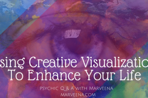 creative visualization, creating your perfect life, psychic medium marveena meek,