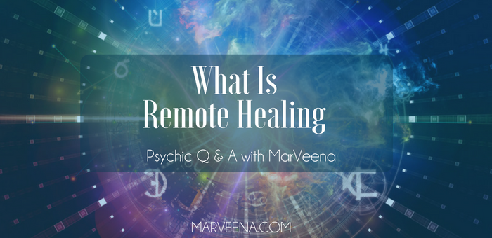 long distance healing, remote healing, Reiki 2, MarVeena Meek, Psychic Medium Dallas TX
