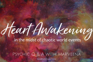 Psychic Q & A With MarVeena #142 Heart Awakening