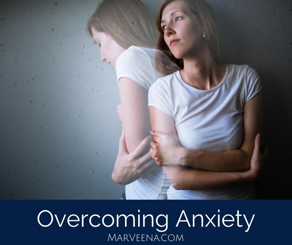 Overcomin Anxiety, MarVeena Meek, Psychic Medium MarVeena, Dallas Medium MarVeena, Soul Clearing. MarVeena.com